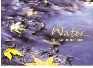 water has transformative powers